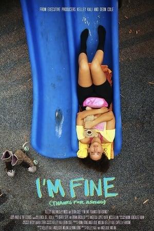I'm Fine (Thanks For Asking)