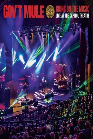 Image Gov't Mule: Bring On The Music - Live at The Capitol Theatre
