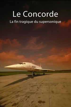 Le Concorde : La Fin tragique du supersonique