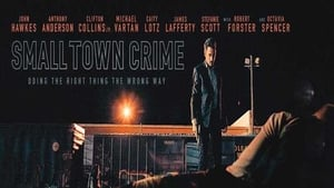 Watch Small Town Crime 2017 Full Movie Online Free Streaming