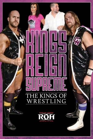 Kings Reign Supreme: The Kings of Wrestling
