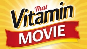 That Vitamin Movie