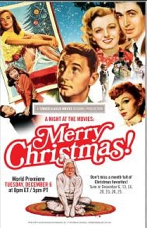 A Night at the Movies: Merry Christmas!