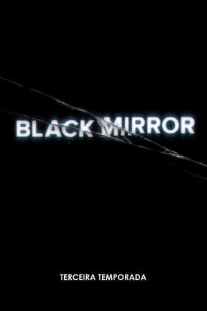 Black Mirror 3ª Temporada Torrent, Download, movie, filme, poster