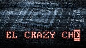 cattura di El Crazy Che [Sub-ITA]