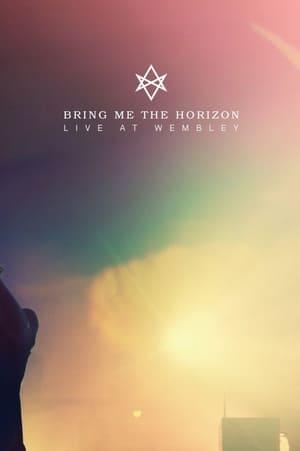 Bring Me The Horizon : Live at Wembley