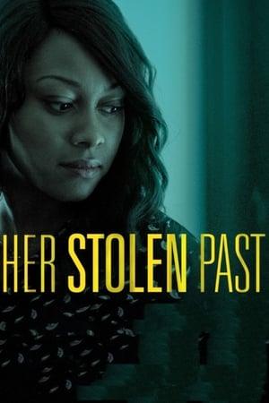 Poster Her Stolen Past (2018)