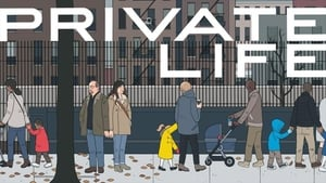 Private Life (2018) Movie Online