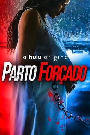 Parto Forçado Torrent, Download, movie, filme, poster