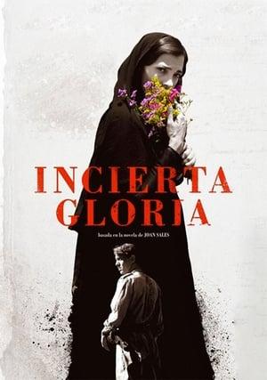 Ver Incierta gloria (2017) Online