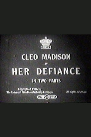 Her Defiance (1916)