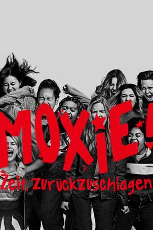 Moxie! Zeit, zurückzuschlagen
