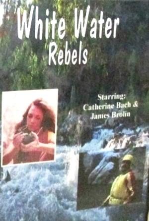 White Water Rebels-Pepe Serna