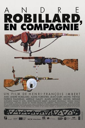 Watch André Robillard, en compagnie Full Movie