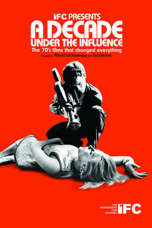 Poster A Decade Under the Influence (2003)