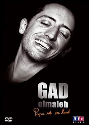 Gad Elmaleh - La dernière de Papa est en haut-Azwaad Movie Database