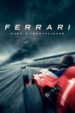 Ferrari – Rumo à Imortalidade