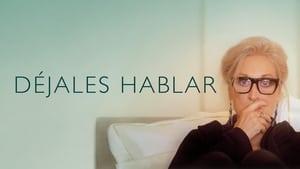 Captura de Déjales hablar (Let Them All Talk) (2020)