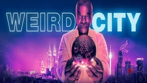 Weird City (2019), serial online subtitrat în Română