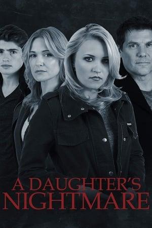 A Daughters Nightmare              2014 Full Movie