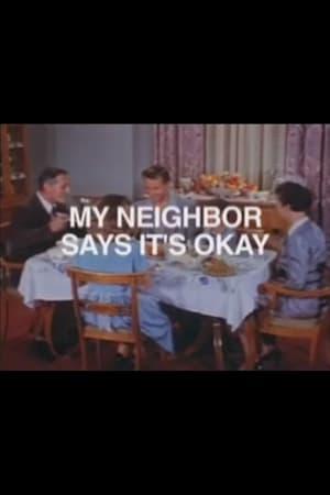 Poster My Neighbor Says It's Ok ()