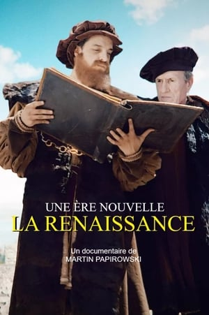Une ère nouvelle La Renaissance