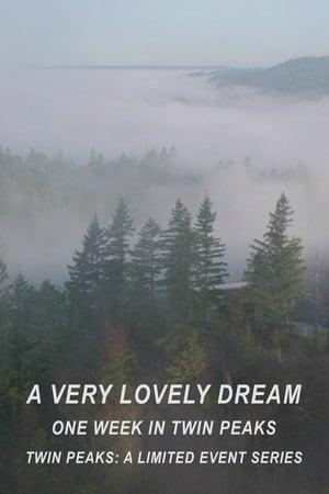 Watch A Very Lovely Dream: One Week in Twin Peaks online