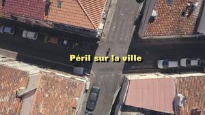 Péril sur la ville