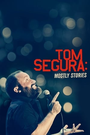 Tom Segura: Mostly Stories-Tom Segura