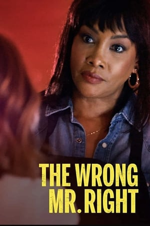 The Wrong Mr. Right              2021 Full Movie