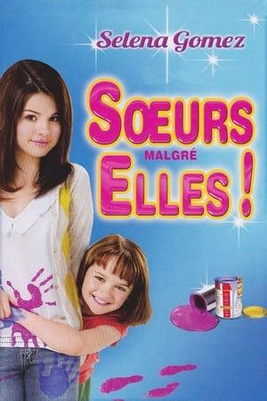 Sœurs Malgré Elles ! (2010)