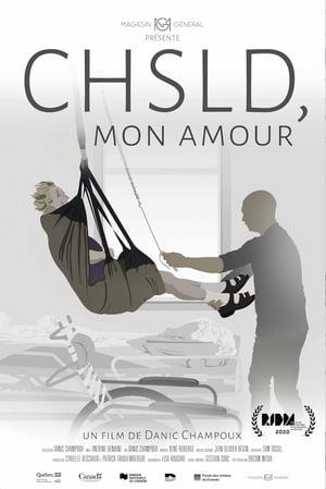 CHSLD, Mon Amour