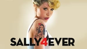 Sally4Ever (2018), serial online subtitrat in Romana