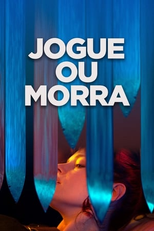 Jogue ou Morra Torrent, Download, movie, filme, poster