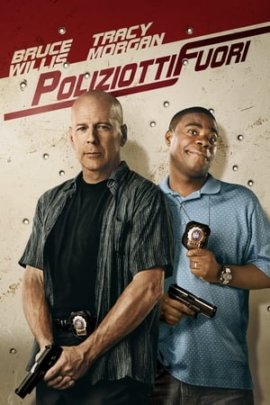 Poliziotti fuori - Due sbirri a piede libero (2010)
