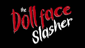 The Dollface Slasher (2016)