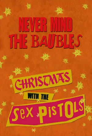 Never Mind the Baubles: Xmas '77 with the Sex Pistols-Thomas Craig