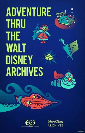 Adventures Thru the Walt Disney Archives