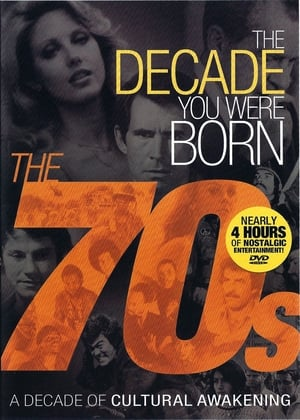 The Decade You Were Born: The 1970s