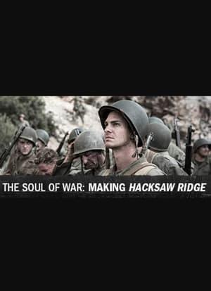 Image The Soul of War: Making 'Hacksaw Ridge'