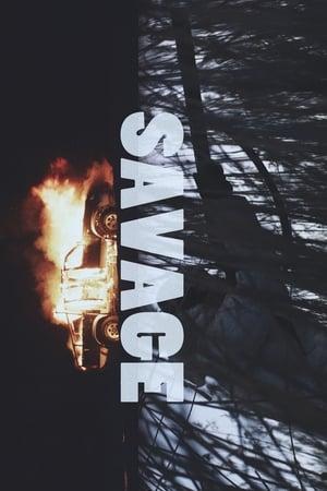 Savage (2018) Subtitrat in Limba Romana