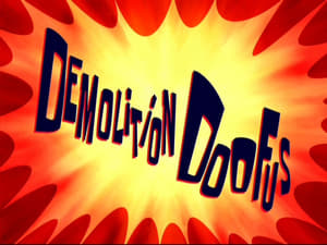 SpongeBob SquarePants Season 8 : Demolition Doofus