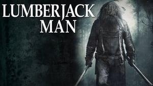 Lumberjack Man (2015)