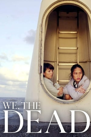 We, the Dead (2017)