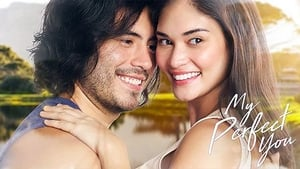 My Perfect You full hd filipino movie download 2018