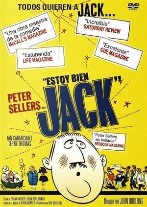 Estoy bien, Jack – I'm All Right Jack