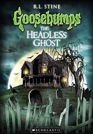 Image Goosebumps: The Headless Ghost
