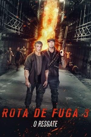 Rota de Fuga 3 – O Resgate (2019) Torrent – BluRay 720p e 1080p Dublado / Dual Áudio Download