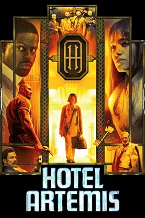 Watch Hotel Artemis Full Movie
