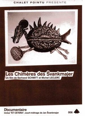 Les Chimères de Švankmajer